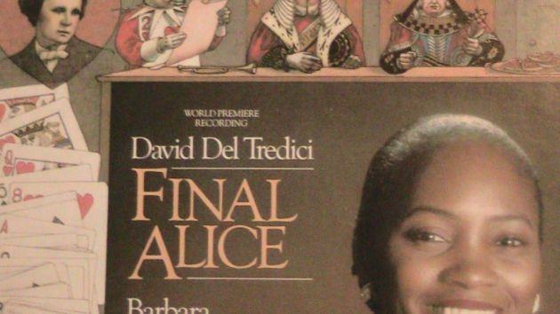 David Del Tredici's Final Alice with Barbara Hendricks